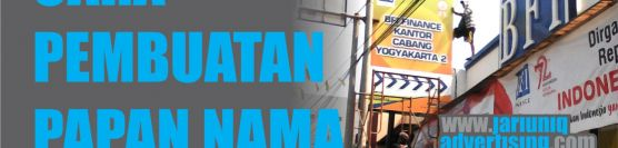 Pusat  pembuatan dan pemasangan papan nama murah di Jogja 081 3288 50011